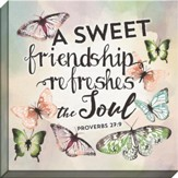 A Sweet Friendship Refreshes the Soul, Proverbs 27:9, Canvas Art