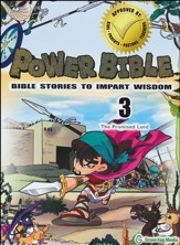 Power Bible: Bible Stories to Impart Wisdom, # 3 - The Promise Land