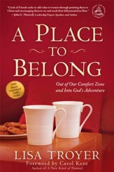 A Place to Belong: Out of Our Comfort Zone and Into God's Adventure - eBook