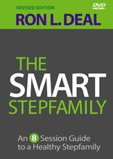The Smart Stepfamily DVD, revised edition: An 8-Session Guide to a Healthy Stepfamily