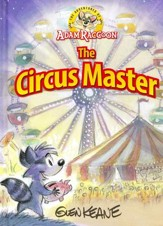 The Adventures of Adam Raccoon: The Circus Master