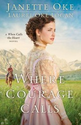 Where Courage Calls, Return to the Canadian West #1