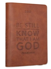 2018 Be Still and Know that I Am God, Lux Leather Executive Planner, Brown