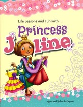 Life Lessons and Fun with... Princess Joline