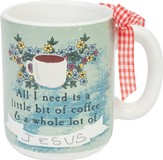 All I Need, Mug with Ribbon