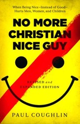No More Christian Nice Guy, Revised and Expanded