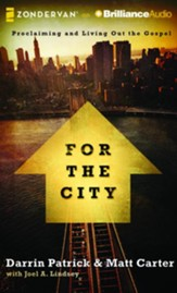 For the City: Proclaiming and Living Out the Gospel - unabridged audio book on CD