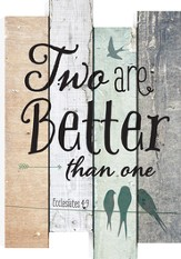 Two Are Better Than One, Staggered Pallet Wall Art