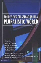 Four Views of Salvation in a Pluralistic World