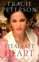 Steadfast Heart, Brides of Seattle Series #1