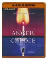 Anger Is a Choice - unabridged audio book on MP3-CD