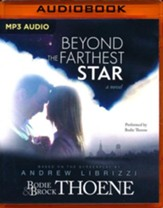 Beyond the Farthest Star: A Novel - unabridged audio book on MP3-CD
