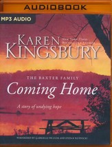 Coming Home: A Story of Unending Love and Eternal Promise - unabridged audio book on MP3-CD