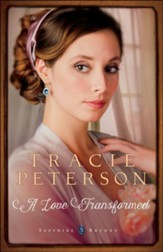 #3: A Love Transformed