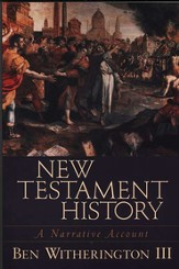 New Testament History: A Narrative Account - eBook