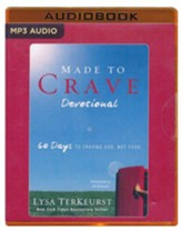 Made to Crave Devotional: 60 Days to Craving God, Not Food - unabridged audio book on MP3-CD