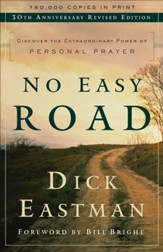 No Easy Road: Discover the Extraordinary Power of Personal Prayer / Special edition - eBook