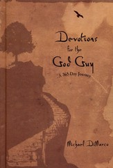 Devotions for the God Guy: A 365-Day Journey - eBook