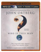 Who Is This Man?: The Unpredictable Impact of the Inescapable Jesus - unabridged audiobook on MP3-CD