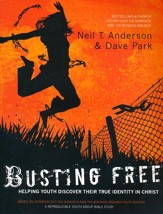 Busting Free: Helping Youth Discover Their True Identity in Christ  - Slightly Imperfect
