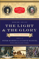 Light and the Glory for Young Readers, The: 1492-1793 - eBook