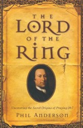 The Lord of the Ring: Uncovering the Secret Origins of Praying 24/7