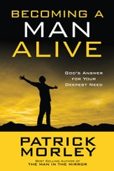 Becoming a Man Alive (10 pack): God's Answer for Your Deepest Need - ebook
