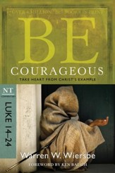 Be Courageous: Take Heart from Christ's Example - eBook