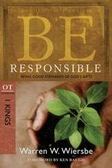 Be Responsible: Being Good Stewards of God's Gifts - eBook