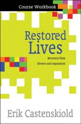 Restored Lives: The Course (Workbook)