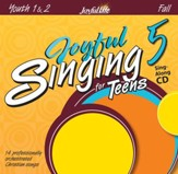 Joyful Singing for Teens #5 Audio CD