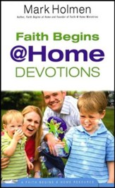 Faith Begins @ Home Devotions