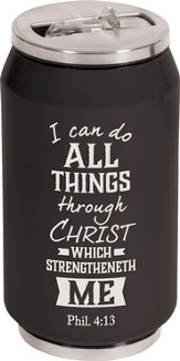 I Can Do All Things Through Christ, Insulated Can