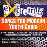 Extreme-Songs for Modern Youth Choir (Listening CD)