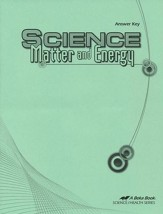 Abeka Science: Matter and Energy  Answer Key