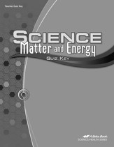 Abeka Science: Matter and Energy Quizzes Key