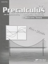 Abeka Precalculus with Trigonometry  and Analytical Geometry Quizzes/Tests