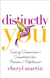 Distinctly You: Trading Comparison & Competition for Freedom & Fulfillment