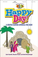 Happy Day! A Simple Easter Musical for Kids, Choral Book