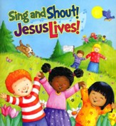 Sing and Shout! Jesus Lives! Paperback Book
