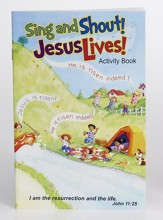 Sing and Shout! Jesus Lives! Activity Book