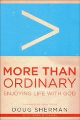 More Than Ordinary: Enjoying Life with God  - Slightly Imperfect