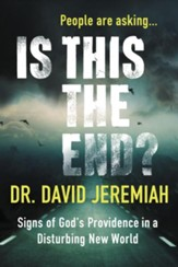 Is This the End?: Signs of God's Providence in a Disturbing New World - Slightly Imperfect