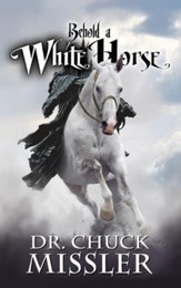Behold a White Horse: The Final World Dictator