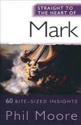 Straight to the Heart of Mark: 60 Bite-Sized Insights