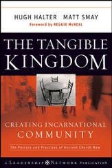 The Tangible Kingdom: Creating Incarnational Community - eBook