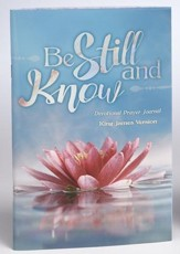 Be Still and Know Prayer Journal, KJV