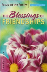 The Blessings of Friendships Bible Study, Topic: Connections