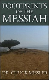 Footprints of the Messiah: What Words Did Jesus Give to His Disciples on the Road to Emmaus?