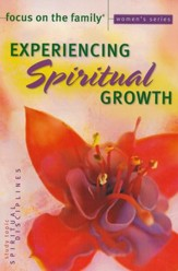 Experiencing Spiritual Growth Bible Study, Topic: Spiritual Disciplines